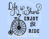 DIY Life Is Short Enjoy The Ride Vintage Bicycle DIY Vinyl Decal ~ Glass Block ~ Car Decal ~ Mirror ~ Ceramic Tile ~ Computer