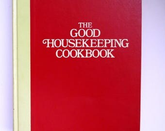 The Good Housekeeping Cookbook - 1973 Hardcover Cook Book - Recipes Meal Planning Chef Cook - Kitchen Collectible - Bridal Shower Gift