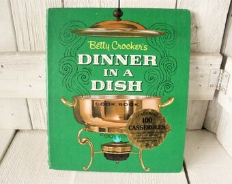 Vintage cook book Dinner in a Dish Betty Crockers recipes menus retro photos 1965 third printing