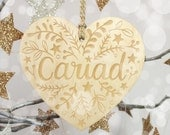 WELSH Cariad Heart Wooden Decoration. St Dwynwens. Valentines Day. Cut and Laser Engraved in Wales.  Wooden Sign. Welsh Christmas. Cariad.