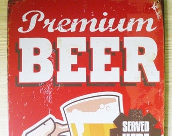 Retro Style Premium Beer Served Here Tin Sign, Metal Advertisement, Store Sign, Restaurant Metal Sign Display, Decorative Sign, Collectible