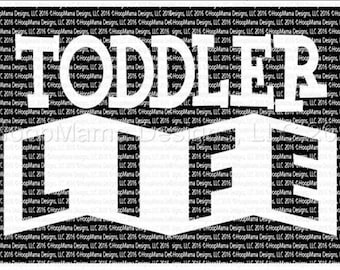 TODDLER LIFE - Vinyl shirt -  Toddler shirt - Custom vinyl - Funny kids shirt - birthday - vinyl monogram