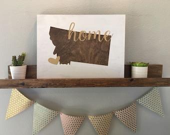 Montana {Home} Wood Sign ...16x12
