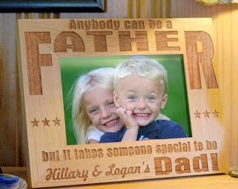 Custom Father's Day Frame Anybody Can Be a Father Personalized Gift for Dad