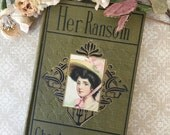 "Lovely Edwardian Book:  ""Her Ransome"" by Charles Garvice"