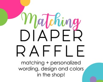 Baby Shower Diaper Raffle Invitation - Insert Cards - Custom - Matching - Printable - Activity Personalized - Boy or Girls - Printed (CRAFE)