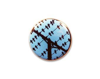 1 Inch Pinback Button Original - Pigeons on Wires