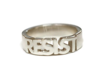Resist Ring, Sterling Band, Men's Silver Ring, Protest Jewelry,   Artisan Handmade  by Sheri Beryl