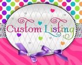 Custom Order for caitlinsmith1206