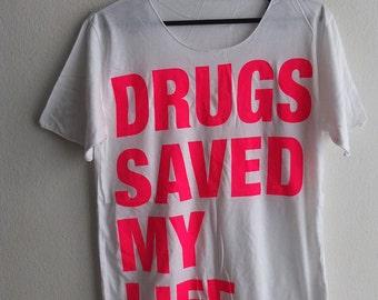 Drugs saved my Life  Rock N Roll T-Shirt S