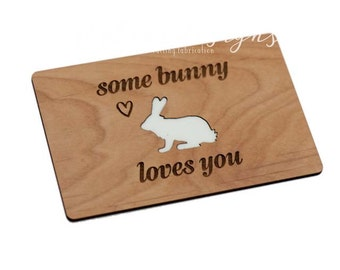 Some Bunny Loves You - Wood Laser-Cut Card