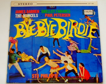 ON SALE RARE Bye-Bye Birdie - Shelley Fabares - James Darren - Studio Version - Stage & Screen - Colpix Stereo 1962 - Vintage Vinyl Lp Recor