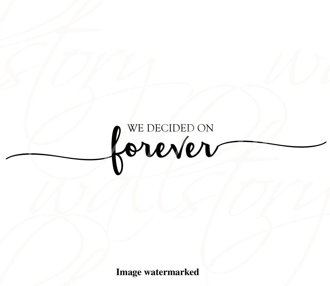 Family Is Forever Quotes Couples Wall Quotes Decal  We Decided On Forever Home Wall