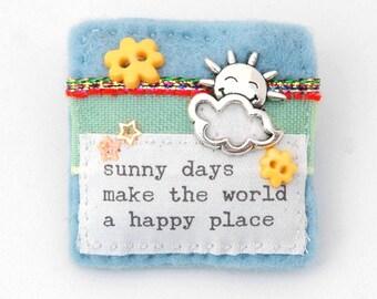 sun brooch, summer brooch, sunshine gift, festival brooch, handmade brooch, sun cloud, statement brooch, sunny days, happy things, gift idea