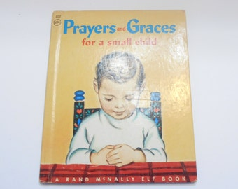Vintage 1955 Prayers And Graces For A Small Child (20) A Rand McNally Elf Book