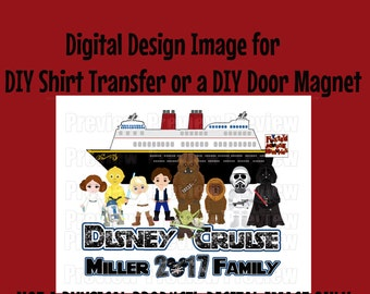 Digital Disney Family Star Space Wars Shirt Transfer or Family Star Space Wars Door Magnet Matching Family Shirts Star Wars Cruise Iron on