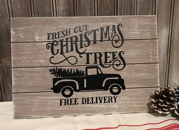 Freshly Cut Christmas Trees Free Delivery Planked Wood Sign