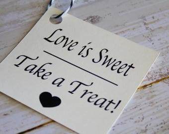 Wedding Favor Tags, Love is Sweet, Candy Bar, Wedding Sign, Wedding Tags, Custom Tags, Wedding Favor