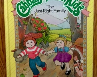 Cabbage Patch Doll - Cabbage Patch Kids - Cabbage Patch - Cabbage Patch Kids Book The Just Right Family 1984