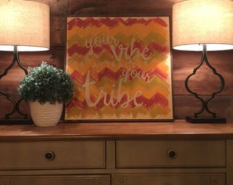 Your Vibe Attracts Your Tribe | tribe sign | home decor | handpainted sign |  housewarming gift | birthday | inspirational | arrow art