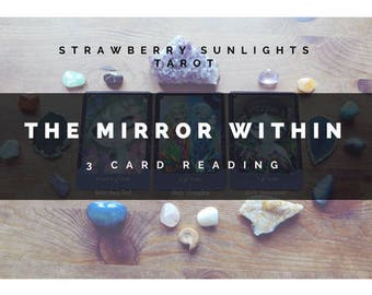 The Mirror Within (3 Card Reading)