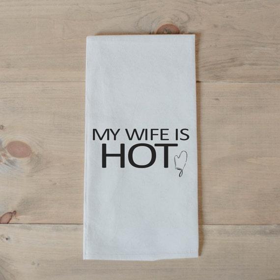 Bar Towel My Wife Is Hot Present Housewarming Men S