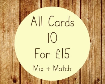 Card Offer! - Any 10 Greetings Cards for 15 Pounds - Mix And Match
