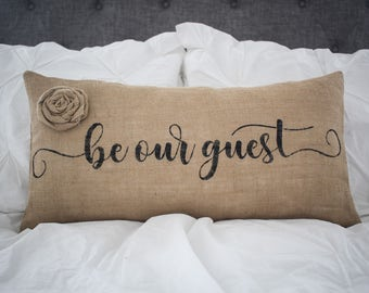Be Our Guest lumbar pillow cover, farmhouse style,12x24 pillow cover, burlap pillow cover, fabric pillow cover *Free Shipping*