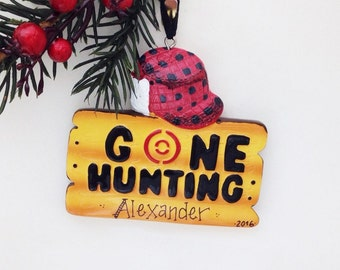 FREE SHIPPING Gone Hunting Christmas Ornament / Personalized Christmas Ornament / Hunting Ornament / Custom Name or Message