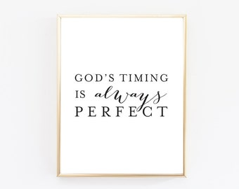 DIGITAL DOWNLOAD >>> Gods Timing Is Always Perfect Print