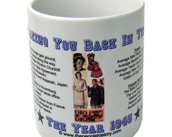 1945 Taking You Back In Time Coffee Mug