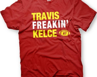 Travis Kelce - Kansas City Football  -  Number 87 - Funny shirt