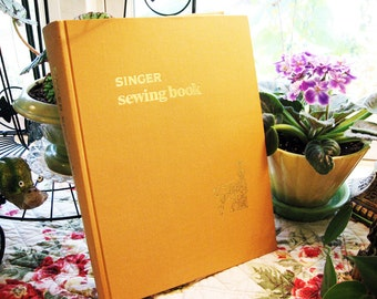 1969 Singer Sewing Book, by Gladys Cunningham, Sewing Instruction, Comprehensive Guide for the home sewer