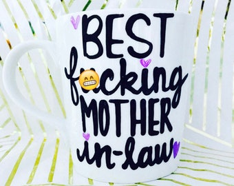 Mature best fu***ing mother-in law- mug- besties coffee mug gifts for moms mother in law mugs sister in law gifts-Mother's Day Gift Sister
