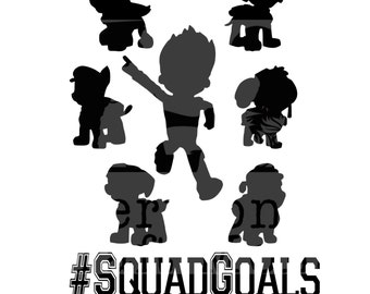 Paw Patrol #Squad Goals Cut File. .svg Ryder, Chase, Marshall, Skye, Zuma, Rubble, Rocky. Circuit and Silhouette compatible.
