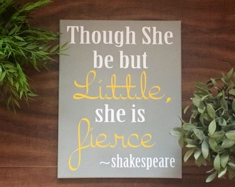 Though She Be But Little, She Is Fierce.8x10 ,11x14, 16x20, or 22x28 inches, ready to hang stretched canvas customizable, little girl art