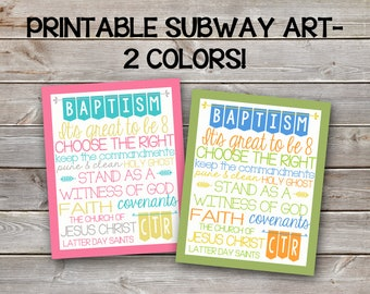 LDS Baptism Printable Subway Art- 4x6-5x7 and 8x10 sized