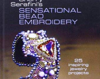 Sherry Serafini's Sensational Bead Embroidery serafini