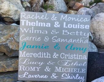 Best Friend Gift Best Friend Christmas Gift for Best Friend Famous Friends Wood Sign Custom Wood Sign Personalized Best Friend Wooden Sign