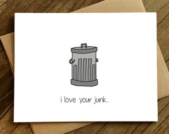 Valentine's Day Card - Funny Love Card - Suggestive Card - Card for Boyfriend - Card for Husband - Junk.
