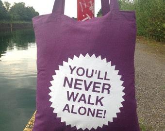 You never walk alone - jute bag (purple)