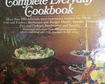 The Complete Everyday Cookbook More Than 1500 Recipes