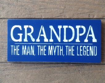 Grandpa man myth legend custom wood sign grandparents day grandpa the man the myth the legend sciox Gallery