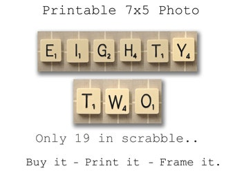 Scrabble 82nd Birthday Download --- 82nd  its only 19 in scrabble (Printable)