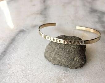 Beach Please Stamped Metal Cuff Bracelet