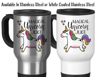 Travel Mug, Magical Unicorn Juice, Id Rather Be A Unicorn, Rainbow Unicorn Mug, Unicorn Lover, Unicorn Meme, Stainless Steel 14 oz Gift Idea