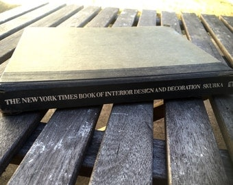 """Vintage 1970s: """"New York Times Book of Interior Design & Decoration"""" by Norma Sakura, George O'Brien. Mid century furniture and style. 1976"""
