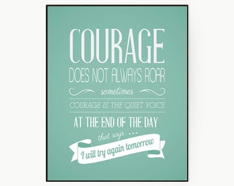 """Typography Poster Art- Encouraging Words Wall Decor """"Courage Does Not Always Roar"""" Positive Quote For Best Friend- Digital Download"""