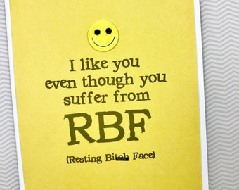 Resting Bi*** Face card