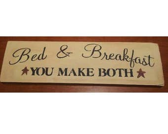 Primitive bed and breakfast sign
